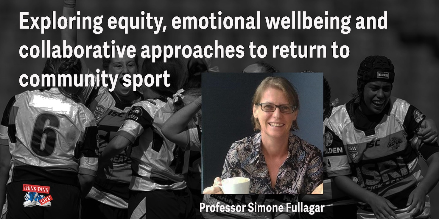 Exploring equity, emotional wellbeing and collaborative approaches to return to community sport