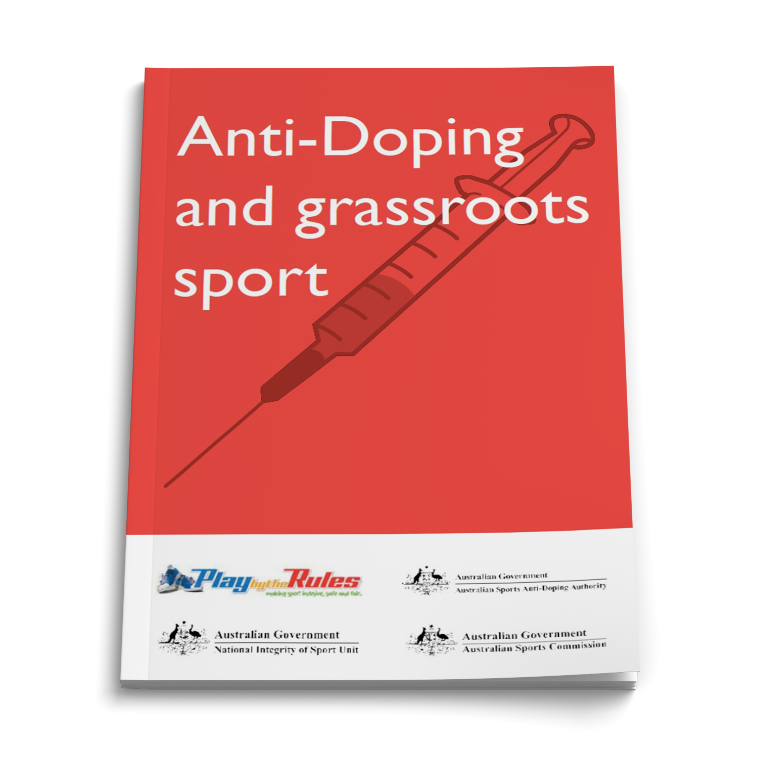 Anti-Doping and Grass Roots Sport